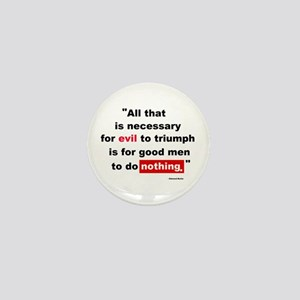 For Evil to Triumph Mini Button