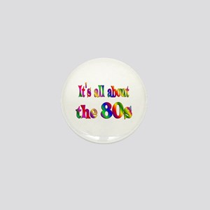 All About 80s Mini Button