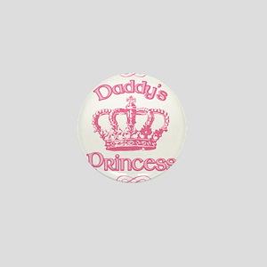 Daddys Princess Mini Button
