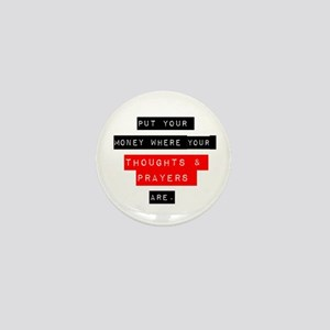 Thoughts and Prayers Mini Button