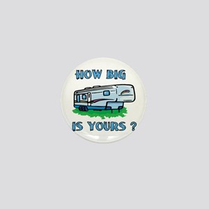 How big is yours? Mini Button