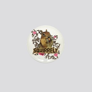 Squirrely Squirrel Lover Mini Button