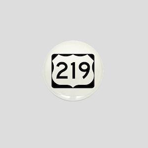 US Route 219 Mini Button