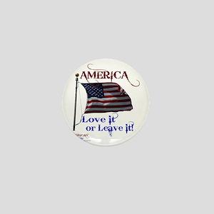 America Love It or Leave it Mini Button