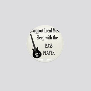 sleep with the bass player 1 Mini Button