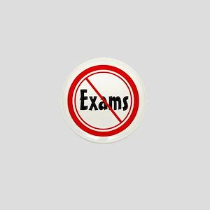 No Exams Mini Button