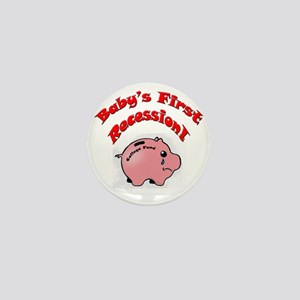 BABYS FIRST RECESSION Mini Button