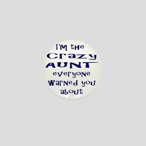 Crazy Aunt Mini Button