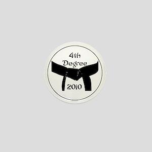4th dan black belt 2010 Mini Button