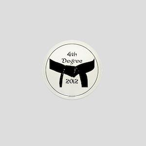 Martial Arts 4th Degree Black Belt Mini Button