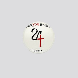 24 the Gift 6x6 Mini Button