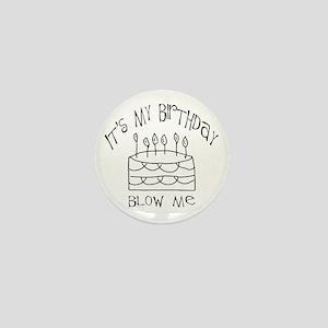 birthday blow me Mini Button