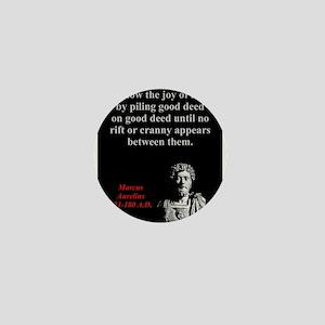 Know The Joy Of Life - Marcus Aurelius Mini Button