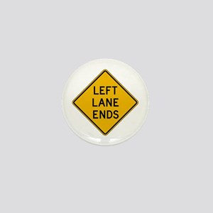 Left Lane Ends - USA Mini Button