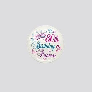 80th Birthday Princess Mini Button
