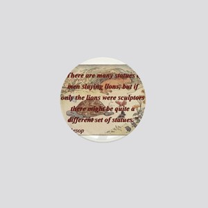 There Are Many Statues Of Men - Aesop Mini Button