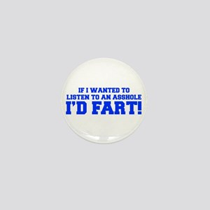 If-I-wanted-fart-FRESH-BLUE Mini Button