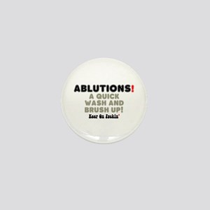 ABLUTIONS! - A QUICK WASH AND BRUSH UP Mini Button