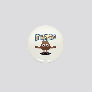 It Happens Mini Button