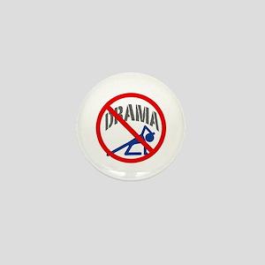 """""""No Drama!"""" Mini Button"""