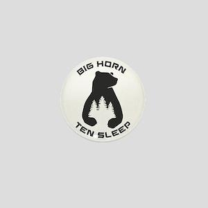 Big Horn - Ten Sleep - Wyoming Mini Button