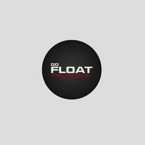 The 100 Go Float Yourself Mini Button