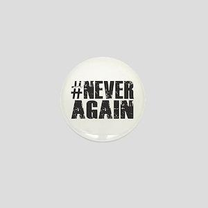 #NEVER AGAIN Mini Button