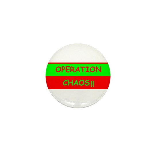 OPERATION CHAOS GIFTS AND APPERAL Mini Button