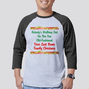 Personalized Nobody's Walking Out On Baseball Tee