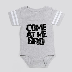 comeatmebro2 Baby Football Bodysuit