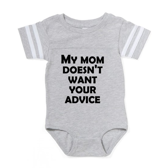 97e9c27ab My Mommy Doesn't Want Your Baby Football Bodysuit by Archie - CafePress