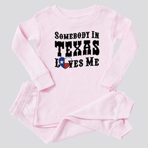 Somebody In Texas Loves Me Baby Pajamas