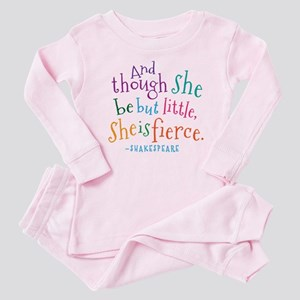 Shakespeare She Is Fierce quote Baby Pajamas