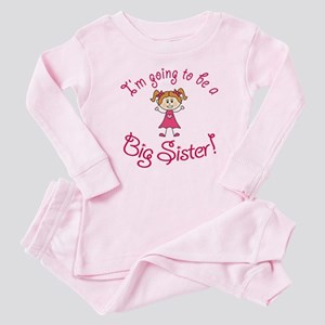 Im going to be a Big Sister! Baby Pajamas