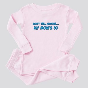 Mom's 30 Surprise Baby Pajamas
