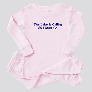 The Lake Is Calling So I Must Go Baby Pajamas