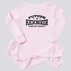 Future Kickboxer Like My Daddy Baby Pajamas