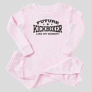 Future Kickboxer Like My Mommy Baby Pajamas