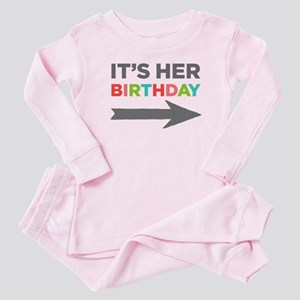 It's Her Birthday (right Arrow) Baby Baby Pajamas