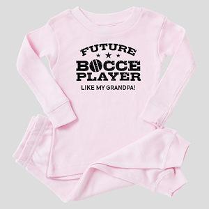 Future Bocce Player Like My Grandp Baby Pajamas