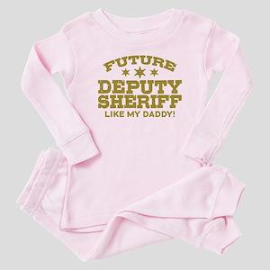 Future Deputy Sheriff Like My Dadd Baby Pajamas