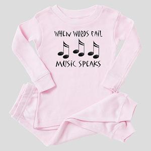 Words Fail Music Speaks Baby Pajamas