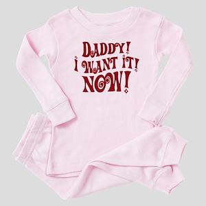Veruca Salt Daddy I Want It Now Baby Pajamas