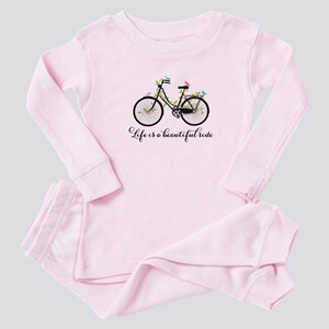 Life is a beautiful ride Baby Pajamas