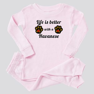 Life Is Better With A Havanese Baby Pajamas