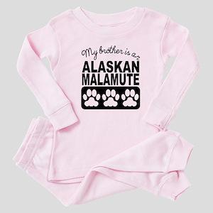 My Brother Is An Alaskan Malamute Baby Pajamas