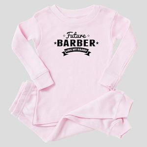 Future Barber Like My Daddy Baby Pajamas