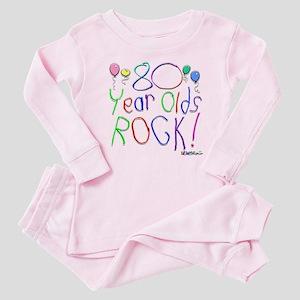 80 Year Olds Rock ! Baby Pajamas