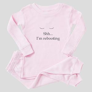 Shh... I'm rebooting Baby Pajamas