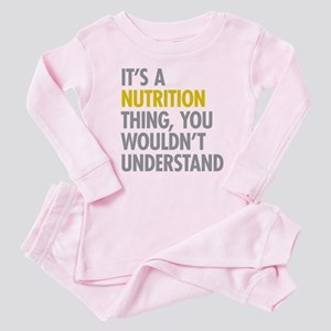 Its A Nutrition Thing Baby Pajamas